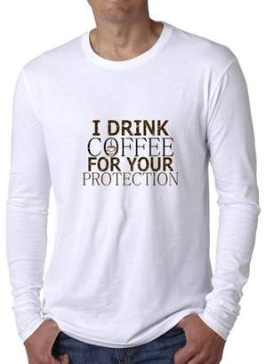 Hollywood Thread I Drink Coffee For Your Protection - Hilarious Men's Long Sleeve T-Shirt