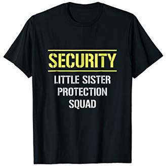 Security Little Sister Protection Squad Big Brother Shirt