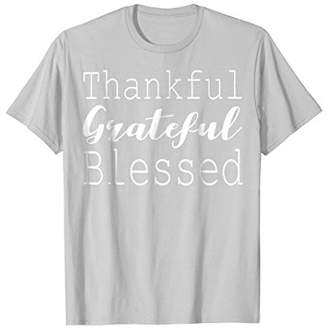 Thankful Grateful Blessed Shirt Thanksgiving Tee