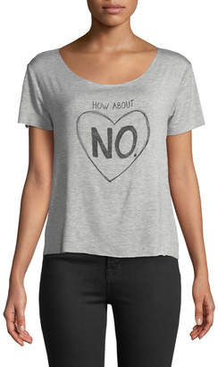 """Chaser Dreamer """"How About No"""" Scoop-Neck Graphic Tee"""