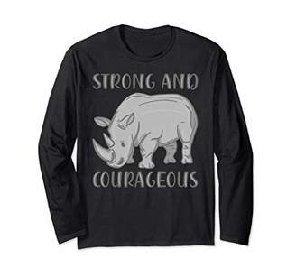 Strong and Courageous Rhino Long Sleeve T-Shirt