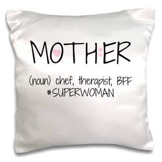 3dRose Mother, definition noun, chef therapist BFF superwoman with pink heart - Pillow Case, 16 by 16-inch