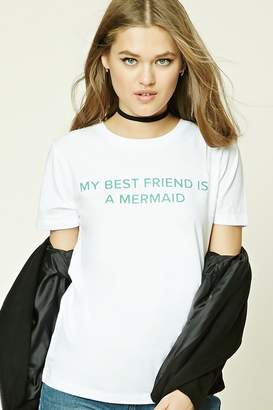 Forever 21 My Best Friend Is A Mermaid Tee