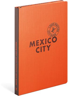 Louis Vuitton Mexico City City Guide $35 thestylecure.com
