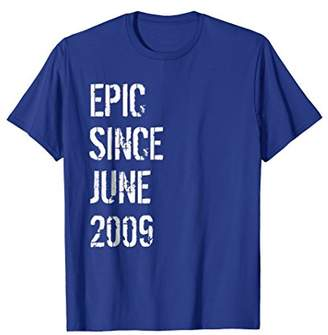 Born In June 2009 Birthday Gift T-Shirt 9 Year Old Gift
