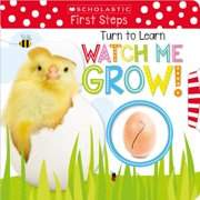 Scholastic; Scholastic Early Learners TURN TO WATCH ME GROW!