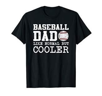 Mens Funny Baseball Dad Like Normal But Cooler Shirt