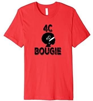 4C and Bougie- Natural Black Hair Premium T-Shirt