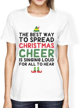 Love 365 Printing BEST WAY TO SPREAD Funny Shirt WOMEN