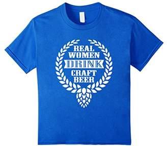 Real Women Drink Craft Beer Funny T-shirt Beer Lovers