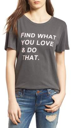 Desert Dreamer Find What You Love Tee