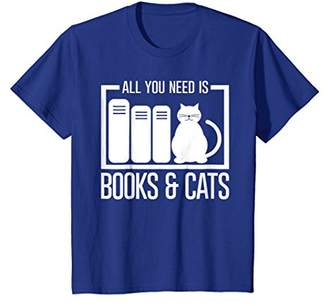All you need is Books & Cats Funny Love Pets Animal Tee