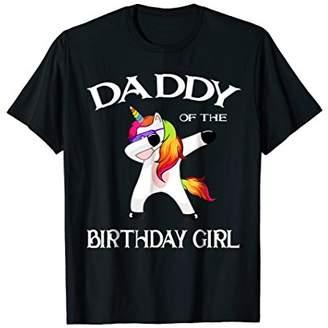 Daddy of the Birthday Girl Shirt Cute Unicorn Dabbing Gifts