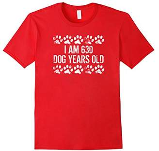 I Am 630 Dog Years Old Funny 90th Birthday T-Shirt