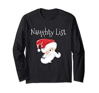Naughty List Santa Christmas Funny Gift Long Sleeve Shirt