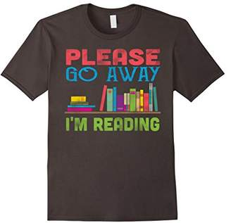Please Go Away I'm Reading T-Shirt