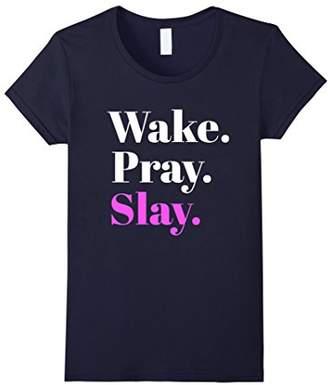 Women's Wake Pray Slay Girly T-shirt