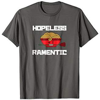 Hopeless Ramentic: Cute Funny Ramen T-Shirt
