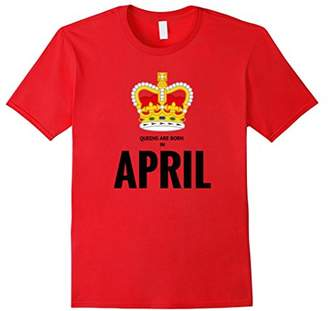 April Birthstone Queens are Born in April Shirt