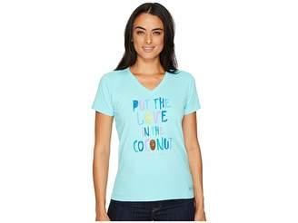 Life is Good Women's T Shirt