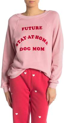 Wildfox Couture Future Stay-at-Home Dog Mom Sweatshirt