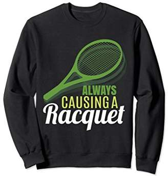 Funny Tennis Sweatshirt Clothing Gift for Tennis Player