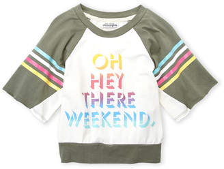 Ten Sixty Sherman Girls 7-16) Oh Hey There Weekend Tee