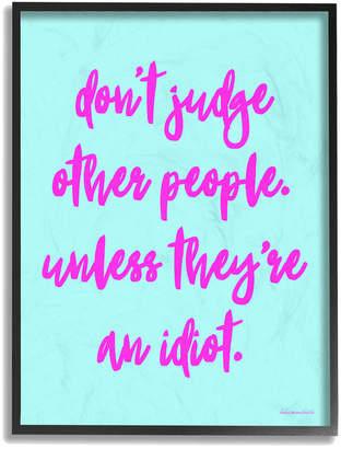 Stupell Dont Judge, Unlesshumor Typography Oversized Framed Giclee Texturized Art By Lulusimonstudio