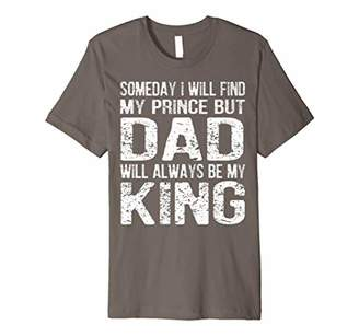 Someday I Will Find My Prince Shirt