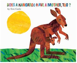 Harper Collins Does a Kangaroo Have a Mother, Too?