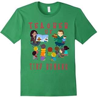 Teacher Of Tiny Humans T-Shirt