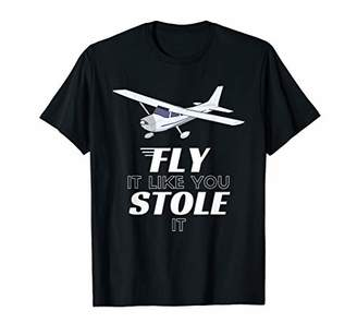 Fly London It Like You Stole It Funny Pilot Airplane T-Shirt