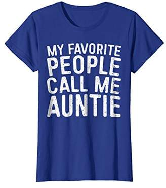 Womens My Favorite People Call Me Auntie T-Shirt Funny Aunt Gift