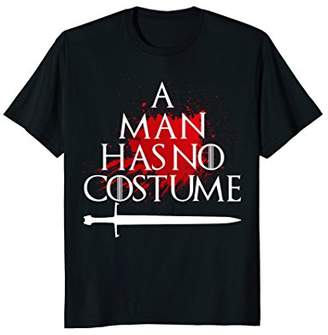 Mens A Man Has No Costume Halloween Sword T-Shirt
