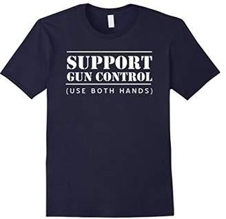 Mens Support gun control use both hands t-shirt