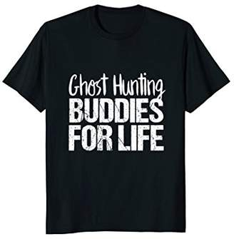 Ghost Adventures Shirt | Ghost Hunting Buddies For Life