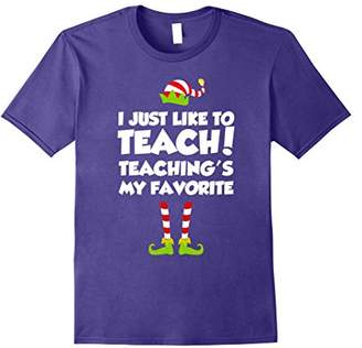 I Just Like to Teach Teacher Elf Tee Teacher Christmas Shirt