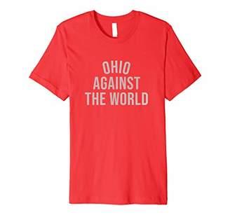 Premium Ohio-Against-The-World Shirt - Plain Tee -