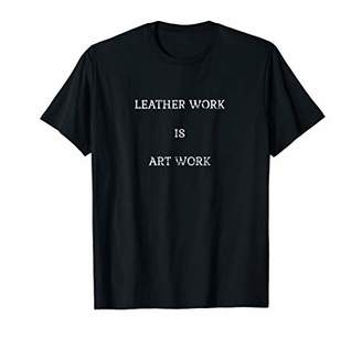 Best Leather Worker T Shirt For Men And Women