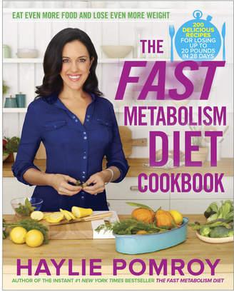 Penguin Random House Random House Fast Metabolism Diet Cookbook By Haylie Pomroy
