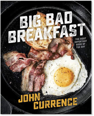 Sur La Table Big Bad Breakfast: The Most Important Book of the Day