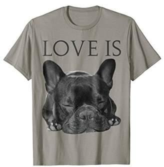 French Bulldog T-Shirt Love Cute Black Frenchie Tee