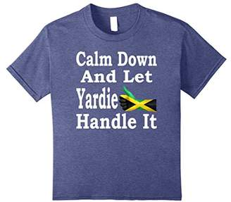 Calm Down and Let Yardie Handle It Jamaica TShirt Island Pro