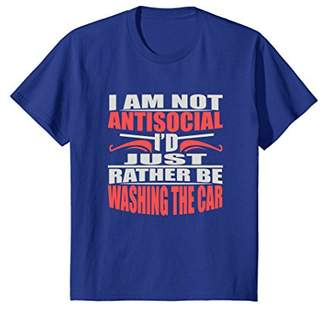 I Am Not Antisocial Just Rather Be Washing the Car T-Shirt