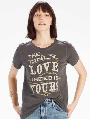 Lucky Brand ONLY LOVE I NEED TEE