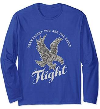 Take Flight You Are The Eagle Inspirational Long Sleeve Tee