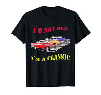 Mens I'm Not Old I'm Classic Tee - Funny Vintage Car Gift for Dad T-Shirt