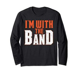 Great Great Distressed I'm With The Band Long Sleeve T-Shirt