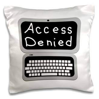 3dRose Fun Grey Laptop Computer Technician Nerd Geek Humor - Access Denied - Pillow Case, 16 by 16-inch
