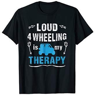 4 Wheeling Therapy T-Shirt Climbing Mountains Outback Sport